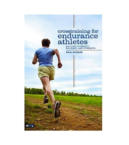 Crosstraining for Endurance Athletes Book by Raul Guisado