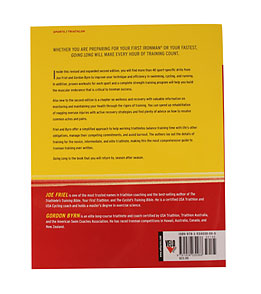 Going Long: Training for Ironman-Distance Triathlons, 2nd Ed. Book by Joe Friel & Gordon Byrn