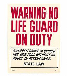Poolmaster No Lifeguard Sign