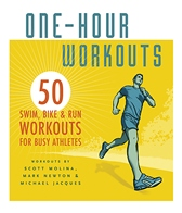 One-Hour Workouts: 50 Swim, Bike & Run Workouts Book Edited by Amy White