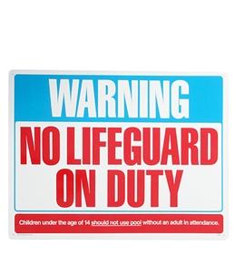 Poolmaster Warning No Lifeguard 24 X 18 Sign