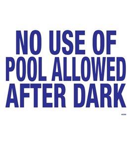 Poolmaster Sign-No Pool After Dark