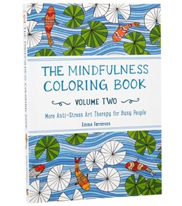 Workman Publishing The Mindfulness Coloring Book - Volume Two