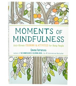 Workman Publishing Moments of Mindfulness Coloring Book