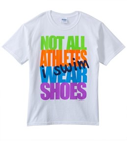 Image Sport Not All Athletes Wear Shoes T-Shirt