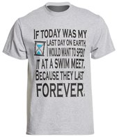 AMBRO Manufacturing Unisex If Today Was My Last Day T Shirt